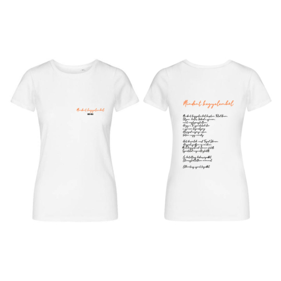 Mindent Kegyelemből fehér női póló